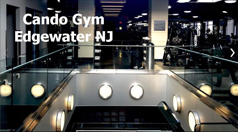 cando gym edgewater NJ