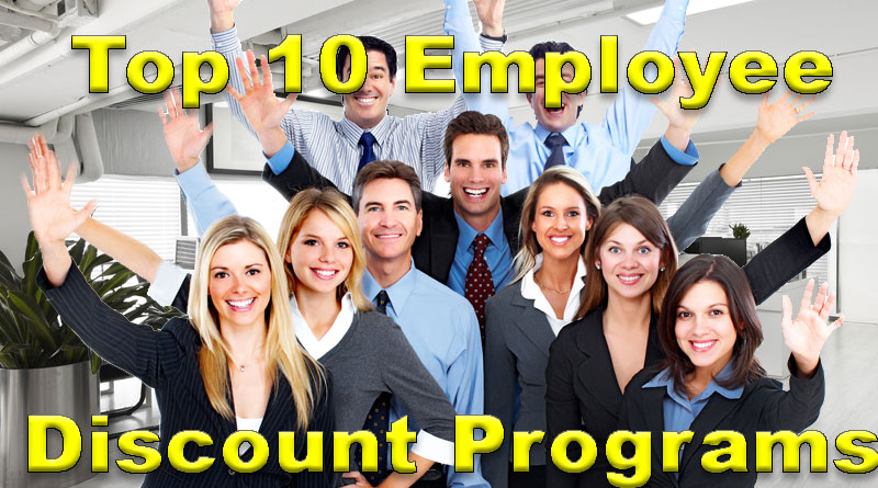 Employee Discount Programs - Review of the Best Top Ten Programs