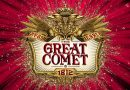 Great Comet Set to Close on Broadway on September 3rd,2017 Due to Casting Controversy